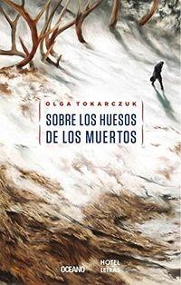 Libro SOBRE LOS HUESOS DE LOS MUERTOS