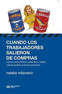 Libro CUANDO LOS TRABAJADORES SALIERON DE COMPRAS