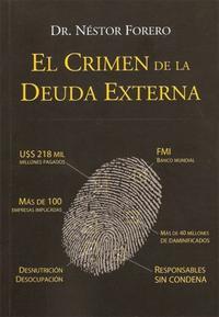 Libro EL CRIMEN DE LA DEUDA EXTERNA