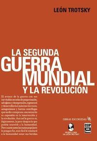 Libro LA SEGUNDA GUERRA MUNDIAL Y LA REVOLUCION