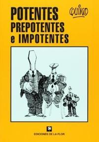 Libro POTENTES PREPOTENTES E IMPOTENTES