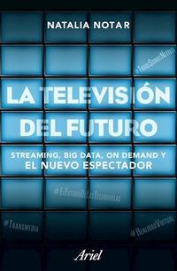 Libro LA TELEVISION DEL FUTURO