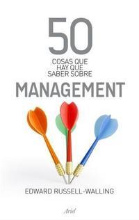Libro 50 COSAS QUE HAY QUE SABER SOBRE MANAGEMENT