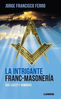 Libro LA INTRIGANTE FRANC - MASONERA