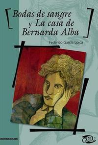 Libro BODAS DE SANGRE Y LA CASA DE BERNARDA ALBA