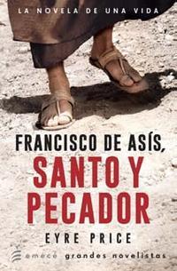 Libro FRANCISCO DE ASIS  SANTO Y PECADOR
