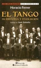 Libro EL TANGO SU HISTORIA Y EVOLUCION