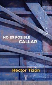 Libro NO ES POSIBLE CALLAR
