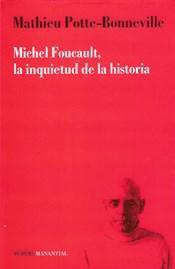Libro FOUCAULT  LA INQUIETUD DE LA HISTORIA
