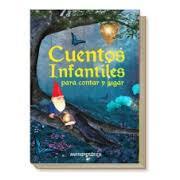 Libro CUENTOS INFANTILES PARA CONTAR Y JUGAR