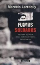 Libro FUIMOS SOLDADOS