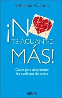 Libro NO TE AGUANTO MAS !
