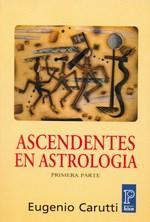 Libro 1. ASCENDENTES EN ASTROLOGIA