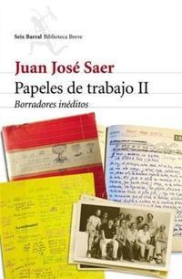 Libro 2. PAPELES DE TRABAJO  BORRADORES INEDITOS