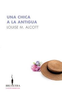 Libro UNA CHICA A LA ANTIGUA