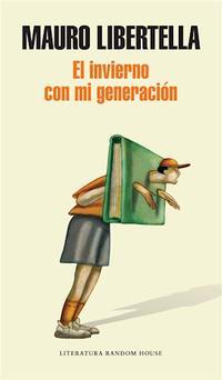 Libro EL INVIERNO CON MI GENERACION