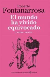 Libro EL MUNDO HA VIVIDO EQUIVOCADO