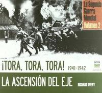 Libro 2. TORA , TORA , TORA ! 1941 - 1942