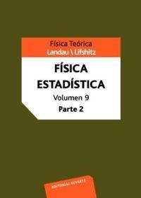 Libro 9. CURSO DE FISICA TEORICA FISICA ESTADISTICA PARTE II