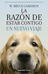 Libro LA RAZÓN DE ESTAR CONTIGO. UN NUEVO VIAJE.