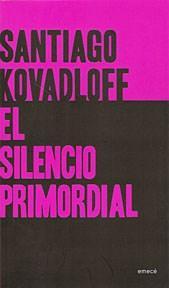 Libro EL SILENCIO PRIMORDIAL