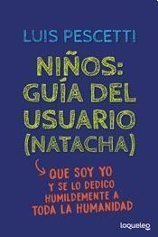 Libro NIÑOS  GUIA DEL USUARIO ( NATACHA )