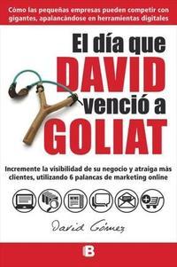 Libro EL DIA QUE DAVID VENCIO A GOLIAT