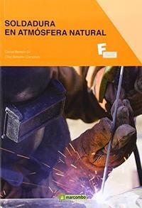 Libro SOLDADURA EN ATMOSFERA NATURAL