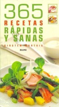 Libro 365 RECETAS RAPIDAS Y SANAS