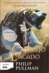 EL CATALEJO LACADO (LA MATERIA OSCURA #3)