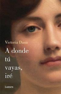 Libro A DONDE TU VAYAS , IRE