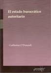 Libro EL ESTADO BUROCRATICO AUTORITARIO  1966 - 1973