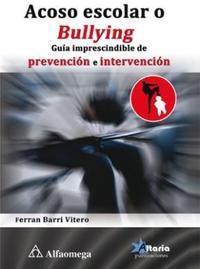 Libro ACOSO ESCOLAR O BULLYING