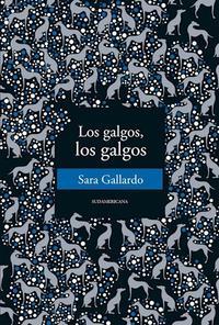 Libro LOS GALGOS , LOS GALGOS