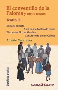 Libro 2. TEATRO   EL CONVENTILLO DE LA PALOMA Y OTROS TEXTOS