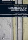 Libro DOGMA SOCIALISTA DE LA ASOCIACION DE MAYO  PRECEDIDO DE UNA OJEADA
