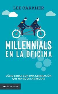 Libro MILLENNIALS EN LA OFICINA