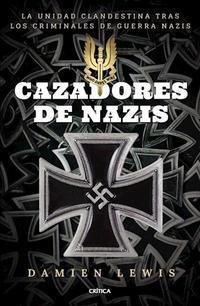 Libro CAZADORES DE NAZIS