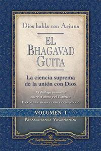 Libro 1. EL BHAGAVAD GUITA  DIOS HABLA CON ARJUNA