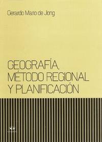 Libro GEOGRAFIA  METODO REGIONAL Y PLANIFICACION