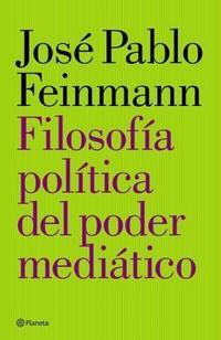 Libro FILOSOFIA POLITICA DEL PODER MEDIATICO