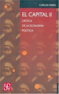 Libro 2. EL CAPITAL  CRITICA DE LA ECONOMIA POLITICA