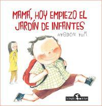 Libro MAMA , HOY EMPIEZO EL JARDIN DE INFANTES