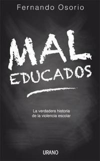 Libro MAL EDUCADOS
