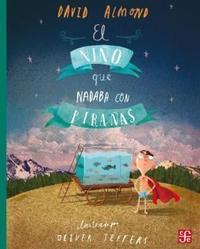 Libro EL NIÑO QUE NADABA CON PIRAÑAS