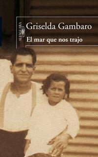 Libro EL MAR QUE NOS TRAJO