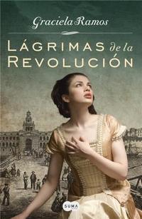 Libro LAGRIMAS DE LA REVOLUCION