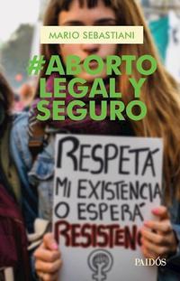 Libro #ABORTO LEGAL Y SEGURO