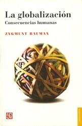 Libro LA GLOBALIZACION  CONSECUENCIAS HUMANAS