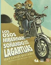 Libro LOS OSOS HIBERNAN SOÑANDO QUE SON LAGARTIJAS